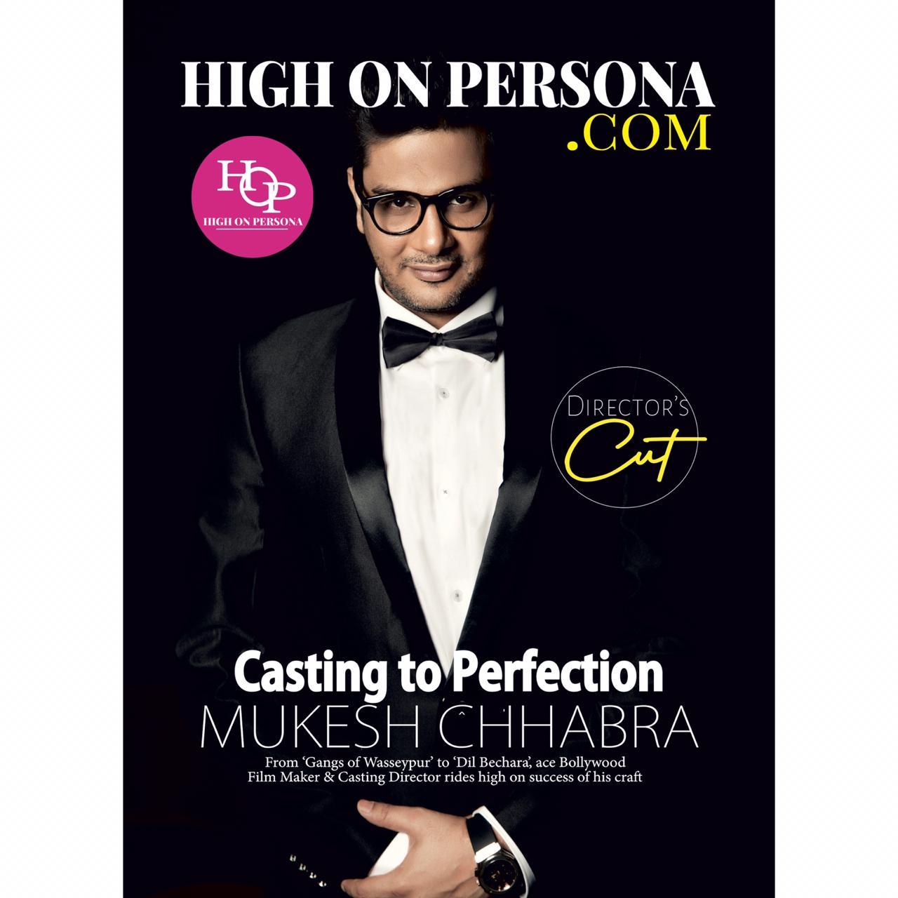 Mukesh Chhabra High On Persona Magazine